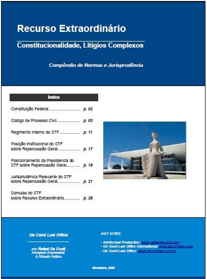 STF - Recurso Extraordinário - Litígios - Compêndio de Normas e Jurisprudência - Rafael De Conti - De Conti Law Office