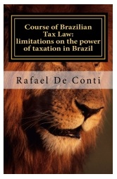 Course of Brazilian Tax Law: limitations to the power of taxation in Brazil